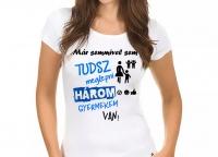 Divat póló -  Három gyermekem van